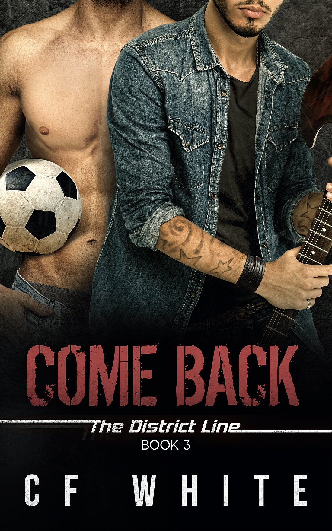 Come Back (The District Line#3) Exclusive First Chapter!